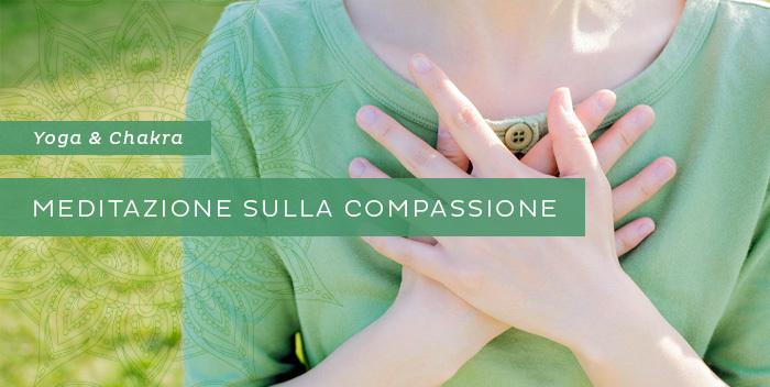 Meditazione per il quarto chakra: la compassione