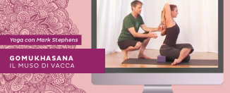 Video yoga: come fare Gomukhasana, spiegato da Mark Stephens