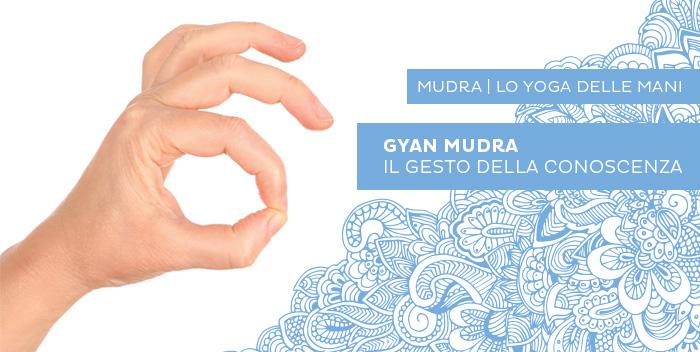 Gyan Mudra, il mudra della conoscenza