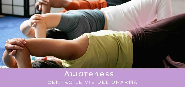 Corso di Awareness: consapevolezza corporea attraverso il movimento