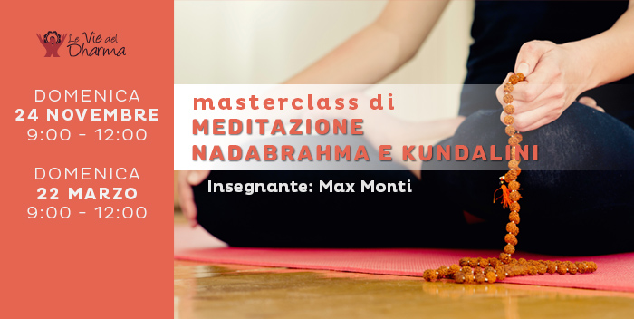 masterclass meditazione nadabrahma e kundalini