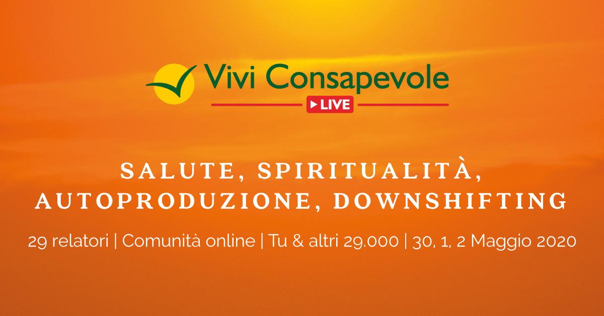 VIVI CONSAPEVOLE LIVE – II Edizione